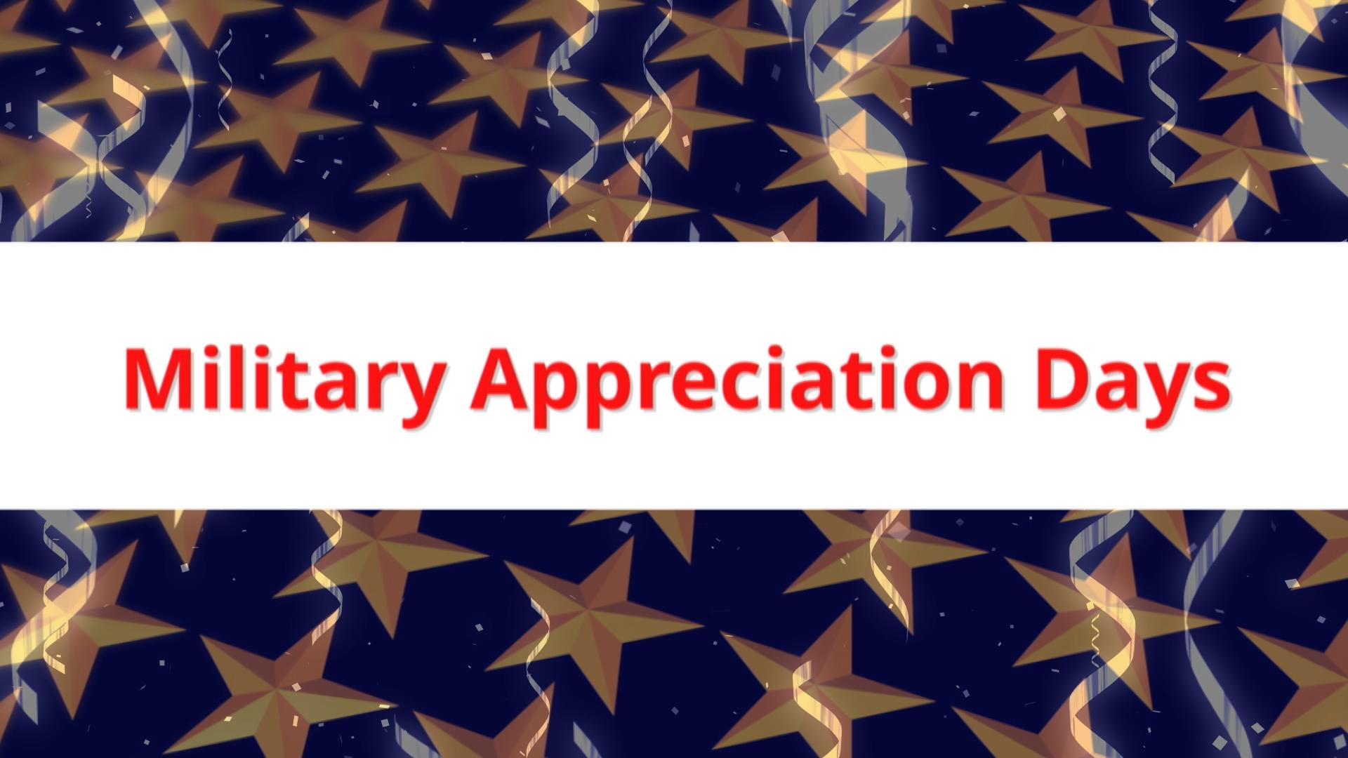 Military Appreciation Days THUMBNAIL