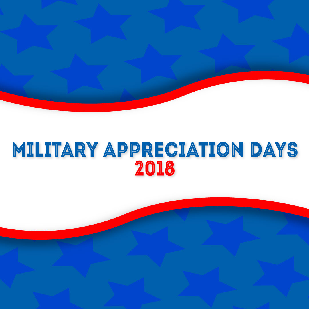 Military Appreciation Days – May 2018